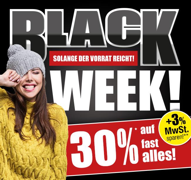 Black Week! 30% auf fast alles!* + 3% MwSt. sparen!**